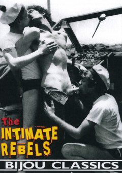 The Intimate Rebels (1974) - Dave Griffith, Van Stuart, Vic Wallis | Download from Files Monster
