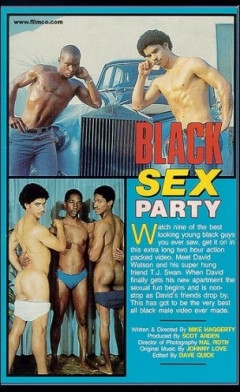 Black Sex Party Vol. 1 (1986) - David Watson, T.J. Swann, Dennis Johnson | Download from Files Monster