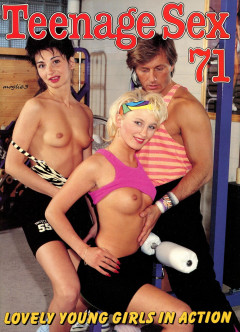 Teenage Sex vol 69,70,71 | Download from Files Monster