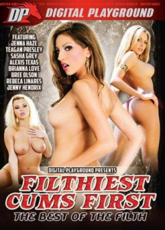 Filthiest Cums First The Best of the Filth (2016)