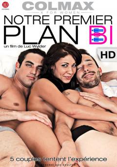 Notre premier plan Bi | Download from Files Monster