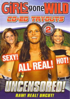 Girls Gone Wild - Co-Ed Tryouts #2 | Download from Files Monster