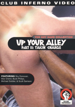 Up Your Alley Part II Takin' Charge | Download from Files Monster