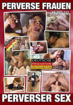 Perverse Frauen - Perverser Sex | Download from Files Monster