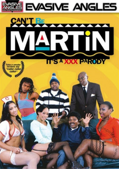 Can't Be Martin: It's A XXX Parody | Download from Files Monster