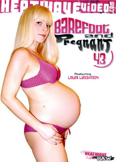 Barefoot And Pregnant 43 | Download from Files Monster