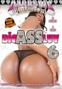 Big Ass Luv 6 (2012)  | Download from Files Monster