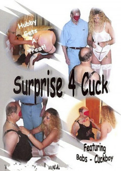 Surprise For Cuck | Download from Files Monster