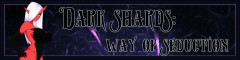 Dark Shards: Way of Seduction | Download from Files Monster