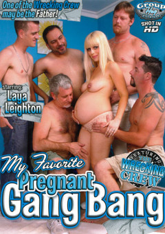 My Favorite Pregnant Gang Bang | Download from Files Monster